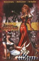 GRIMM FAIRY TALES ESCAPE FROM WONDERLAND HC **