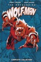 ASTOUNDING WOLF-MAN COMPLETE COLLECTION HC (DELUXE) (SUPERCENA przelicznik 2.80) **