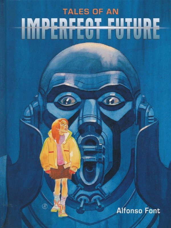 TALES OF AN IMPERFECT FUTURE HC **