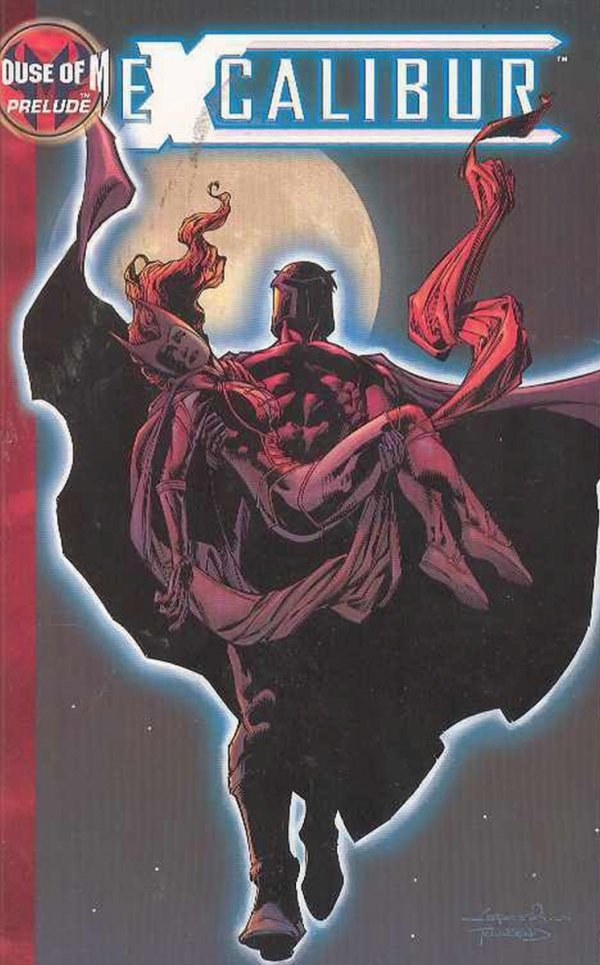 EXCALIBUR VOL 03 PRELUDE TO HOUSE OF M SC *