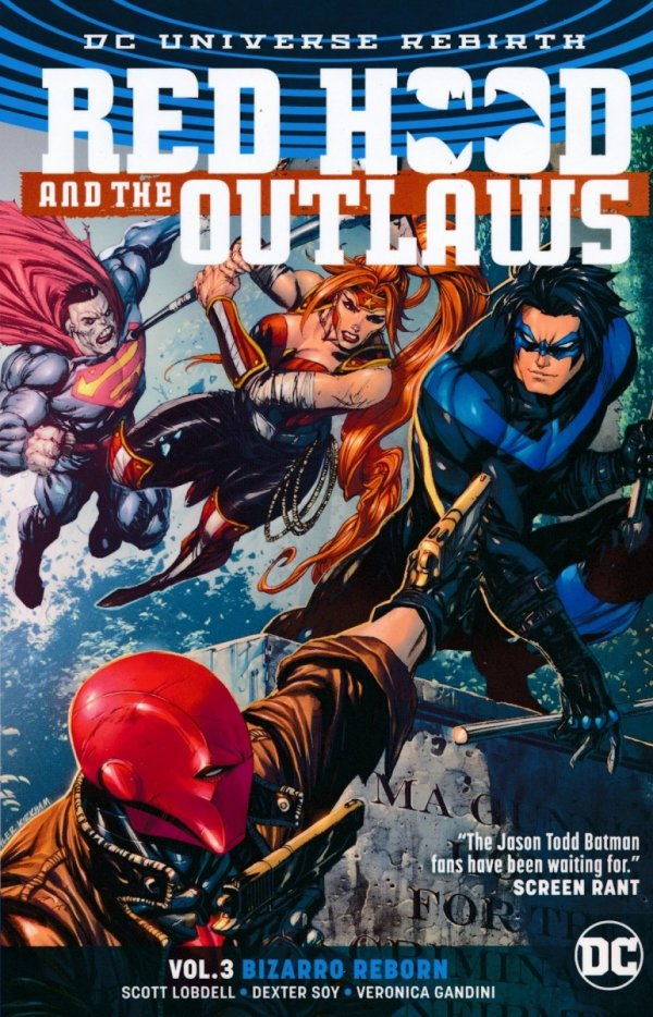 RED HOOD AND THE OUTLAWS TP VOL 03 BIZARRO REBORN REBIRTH