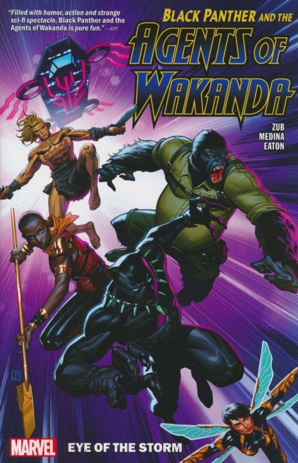 BLACK PANTHER AND THE AGENTS OF WAKANDA VOL 01 EYE OF THE STORM SC