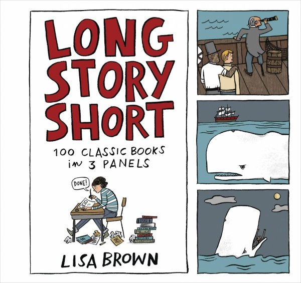 LONG STORY SHORT 100 CLASSIC BOOKS IN 3 PANELS HC *