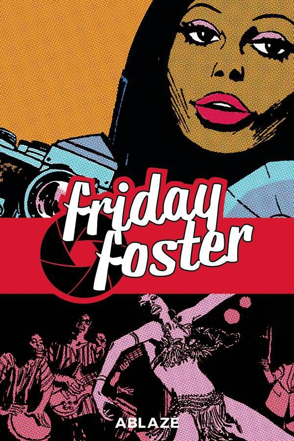 FRIDAY FOSTER COLLECTED HC *