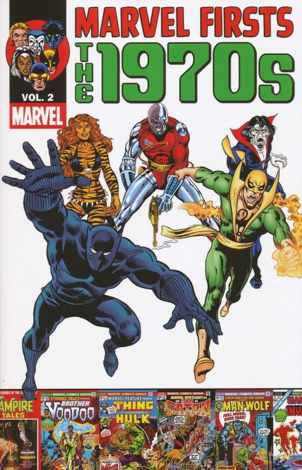 MARVEL FIRSTS THE 1970S VOL 02 SC *
