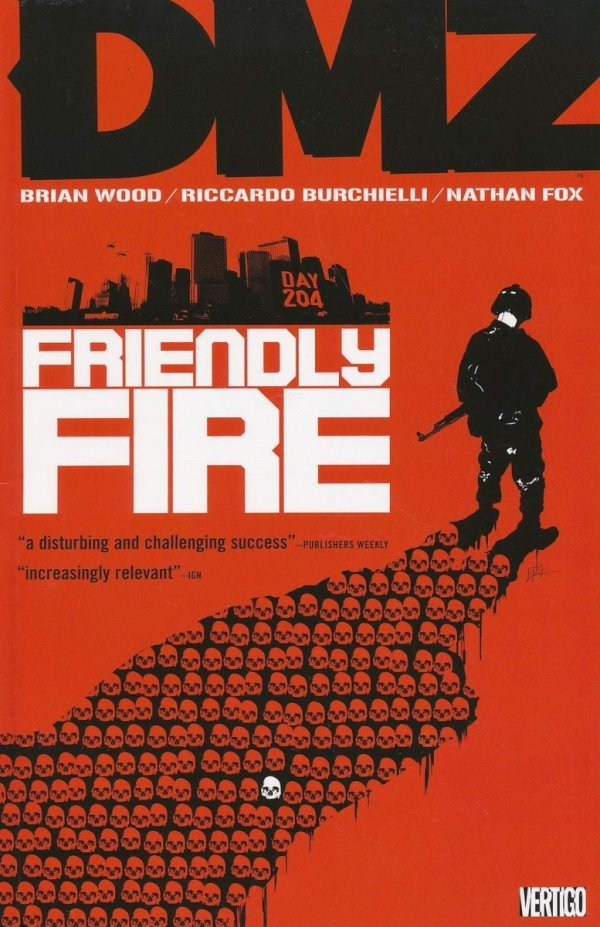 DMZ VOL 04 FRIENDLY FIRE SC