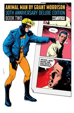 Animal Man by Grant Morrison 30th Anniversary Deluxe Edition Book Two HC