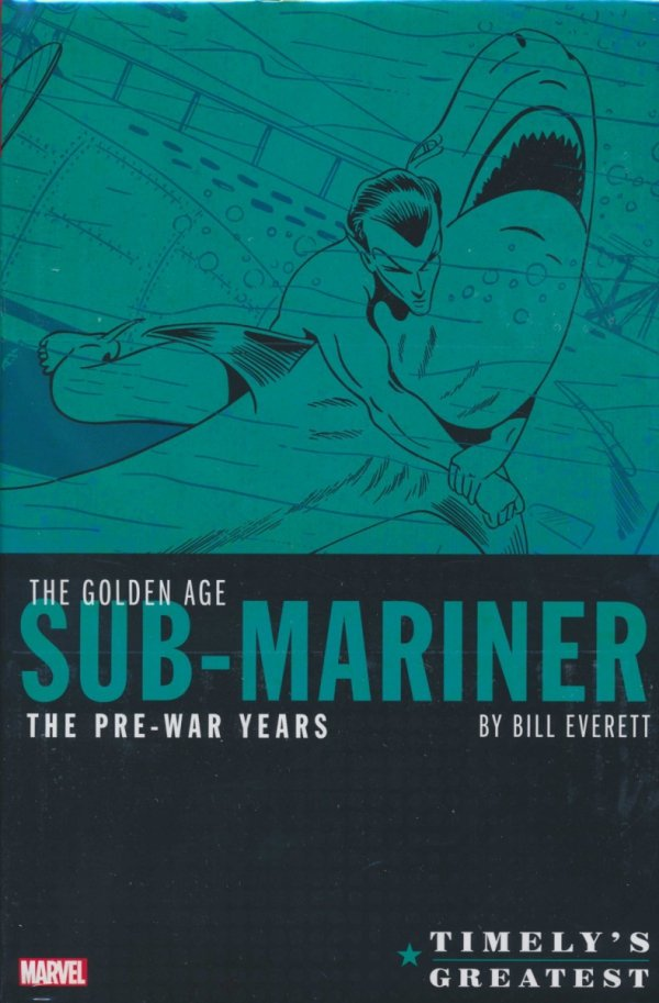 TIMELYS GREATEST THE GOLDEN AGE SUB-MARINER THE PRE-WAR YEARS HC (STANDARD COVER)