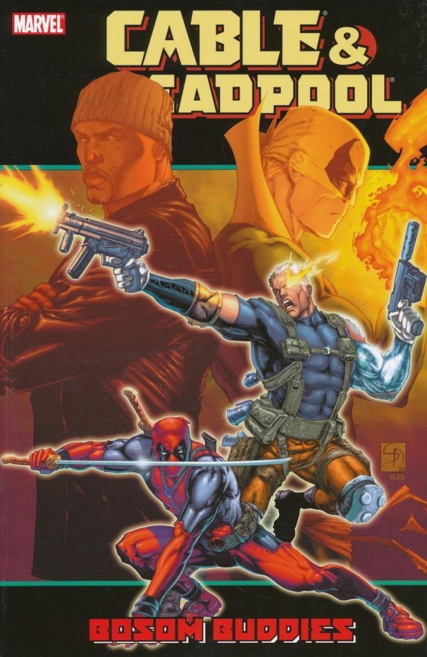 CABLE AND DEADPOOL VOL 04 BOSOM BUDDIES SC **