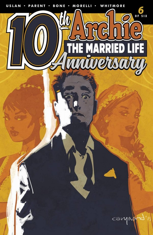 ARCHIE MARRIED LIFE 10 YEARS LATER #6 CVR B NORD (PREORDER) *