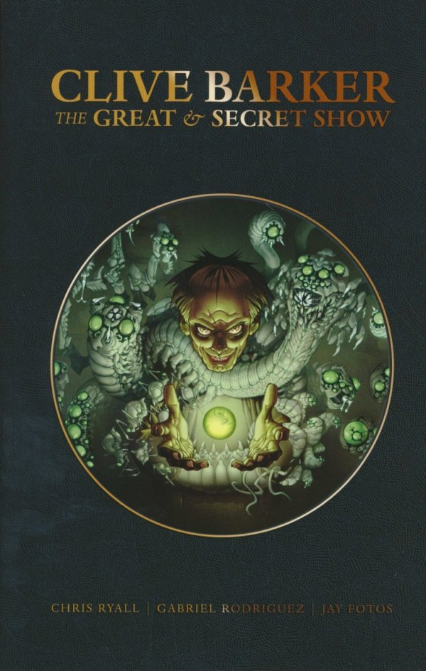CLIVE BARKER GREAT & SECRET SHOW DLX ED TP