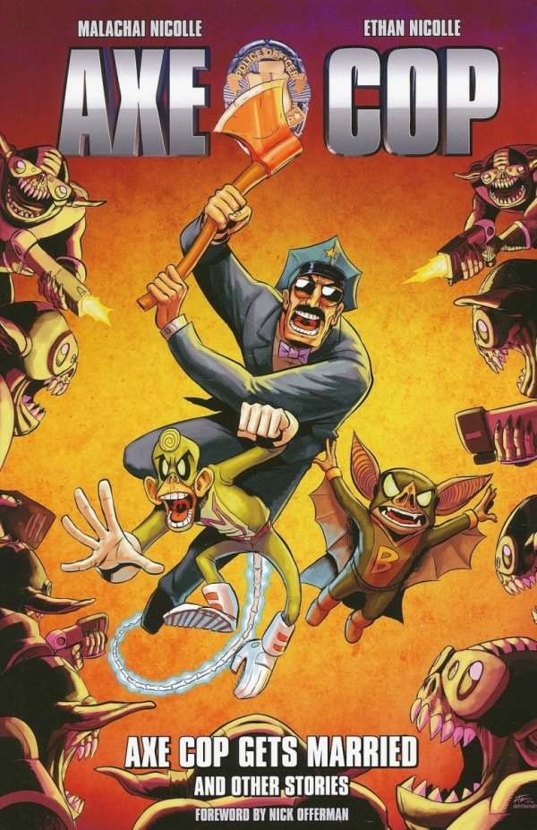 AXE COP VOL 05 AXE COP GETS MARRIED AND OTHER STORIES SC