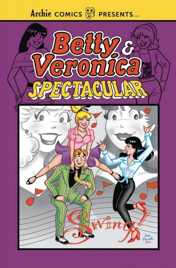BETTY AND VERONICA SPECTACULAR VOL 01 SC *
