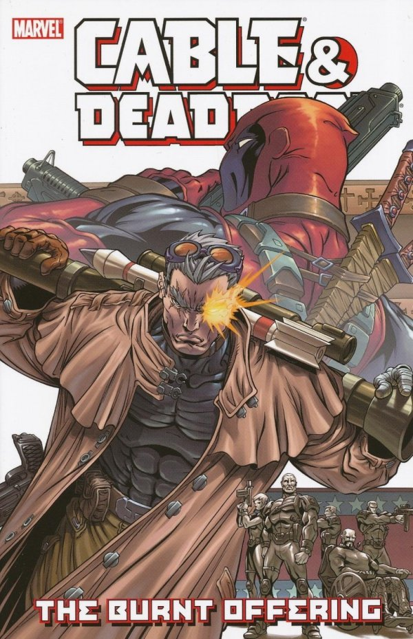 CABLE AND DEADPOOL VOL 02 THE BURNT OFFERING SC **