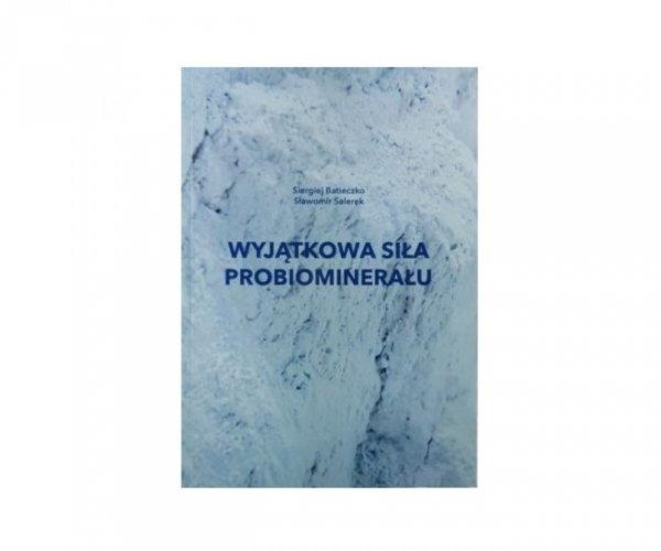 Książka Wyjątkowa siła probiominerału