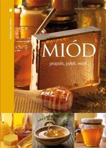 Tradycyjny smak. MIÓD propolis, pyłek, wosk