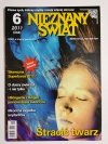 NIEZNANY ŚWIAT NR 6 2011 (246) STRACIĆ TWARZ