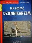 JAK ZOSTAĆ DZIENNIKARZEM - Jarosław Ściślak 2007