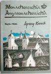 MONACHOMACHIA ANTYMONACHOMACHIA - I. Krasicki 1988