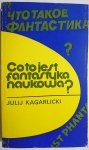 CO TO JEST FANTASTYKA NAUKOWA? - Julij Kagarlicki