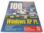 100 NAJLEPSZYCH SZTUCZEK I TRIKÓW. WINDOWS XP PL