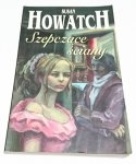 SZEPCZĄCE ŚCIANY - Susan Howatch 2000
