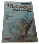 VADEMECUM MATURZYSTY. JĘZYK POLSKI 2 (1999)