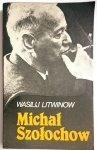 MICHAŁ SZOŁOCHOW - Wasilij Litiwnow 1984