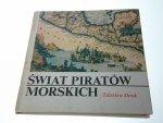 ŚWIAT PIRATÓW MORSKICH - Zdzisław Skrok 1982