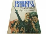 TRANSAKCJA RHINEMANNA - Robert Ludlum 1990