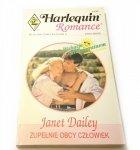 ZUPEŁNIE OBCY CZŁOWIEK - Janet Dailey 1996