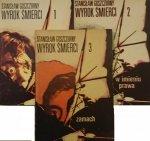 WYROK ŚMIERCI CZĘŚCI 1-3 - St. Goszczurny 1978