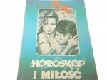 HOROSKOP I MIŁOŚĆ - Zbigniew Rak (1991)
