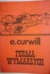FERMA WYMARŁYCH - E. Curwill 1991