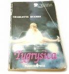 TYGRYSICA - Charlotte Hughes 1991