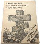 EKSPRES REPORTERÓW: KALEKI BEZ WINY (1983)