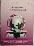 PRZEWODNIK PO MIKROEKONOMII - Tomasz Kątowski 1998