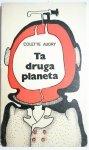 TA DRUGA PLANETA - Colette Audry 1975