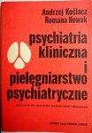 PSYCHIATRIA KLINICZNA I PIELĘGNIARSTWO PSYCHIATRYCZNE