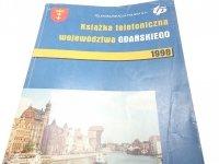 KSIĄŻKI TELEFONICZNA WOJEWÓDZTWA GDAŃSKIEGO 1998