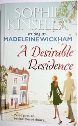 A DESIRABLE RESIDENCE - Sophie Kinsella 2011
