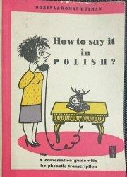 HOW TO SAY IT IN POLISH? - Bożena i Roman Retman