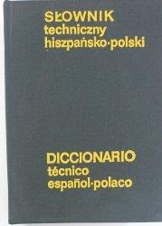 SŁOWNIK TECHNICZNY HISZPAŃSKO-POLSKI - Weroniecki 1981