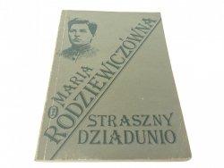 STRASZNY DZIADUNIO - Maria Rodziewiczówna 1988
