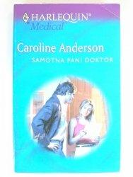 SAMOTNA PANI DOKTOR - Caroline Anderson 2003