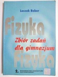 FIZYKA ZBIÓR ZADAŃ DLA GIMNAZJUM - Leszek Bober 2004