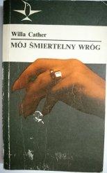 MÓJ ŚMIERTELNY WRÓG - Willa Cather 1978