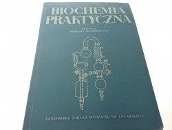 BIOCHEMIA PRAKTYCZNA - Red. Tysarowski 1968
