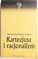 KARTEZJUSZ I RACJONALIZM - Genevieve Rodis-Lewis 2000
