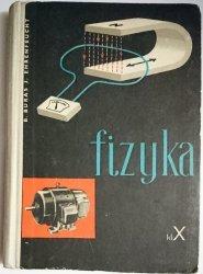 FIZYKA DLA KLASY X - Bronisław Buras 1963